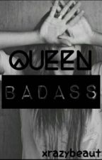 Queen Badass by xrazybeauty