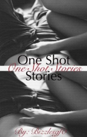 One Shot Stories •JB•