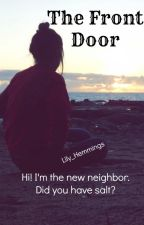 The Front Door [L.H] by Lily_Hemmings