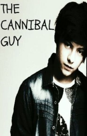 The Cannibal Guy (Editing) by shineUGS
