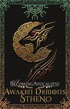 Awaken Demons: Stheno {#Wattys2016} by BecomingApocalypse