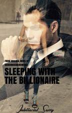 Sleeping With The Billionaire (BWWM) by xxxCookiesNCremexxx