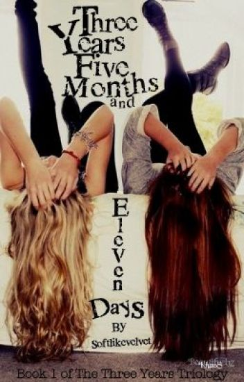 Three Years, Five Months and Eleven Days