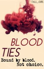 Blood Ties by tall_girl