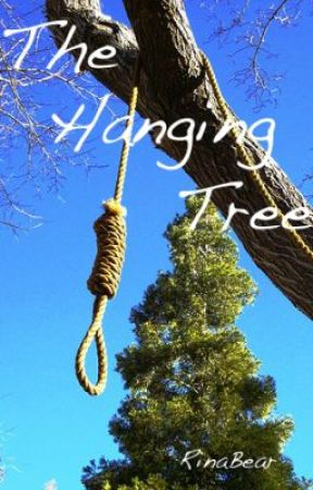 The Hanging Tree by RinaBear