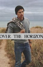 Over The Horizon - a Theo James romance by NegansWifeHazza