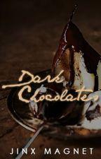 Dark Chocolates [One-Shot / Self-Published] by jinxmagnet
