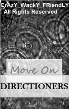 Move On Directioners by CrAy_CrAy_Shistas
