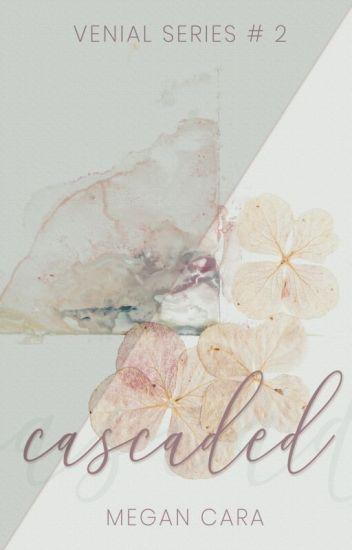 Cascaded (Venial Series # 2)