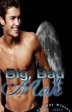 Big, Bad Mate #wattys2016 (Book Three) by scarletraven23