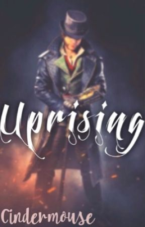 • Uprising • Jacob Frye {In Editing} by CinderMouse