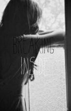Breaking Inside (A Rucas Fanfic) by FriedWaffle