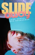 Slide Away ; VerKwan. by MoonBooChoi