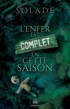 Info - L'Enfer est complet en cette saison by Thamriel