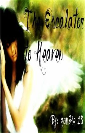 The escalator to heaven (A half-angel novel) by zombie_15