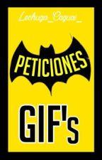 Peticiones(GIF's) by Lechuga_Caguai_