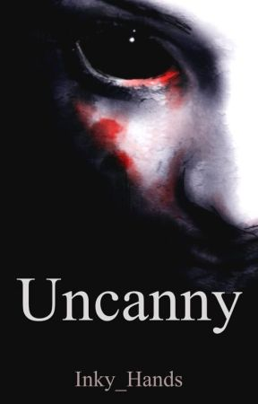 Uncanny by Inky_Hands