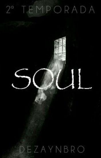 Soul •H.S• - 2ª Temporada