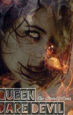 Queen Dare Devil by ShadeOfDark_101