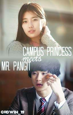 Campus Princess Meets Mr. Pangit   O N G O i N G