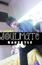 Soulmate [Ranz kyle fanfic] [Completed] by modernongranzter