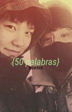 50 Palabras ↝ VKook by txeguktrxsh