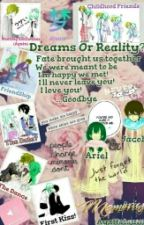 Dream Or Reality?(Discontinued) by AyaHatsune