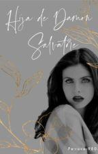 La hija de Damon Salvatore. (Corrigiendo) by Petrova9805
