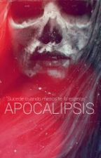 Apocalipsis by Aby_P_Reader