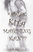 #AWAK KITA MATCHING KAN?? by NurCahaya798
