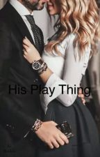 His Play Thing by eunoiabeauty