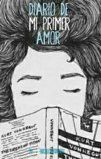 Diario de mi primer amor by Yo_soy_Nicole