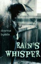 RAIN's whisper by dharma_byakta