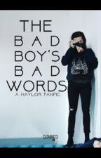 The Bad Boy's Bad Words (COMPLETED) by Catmin123