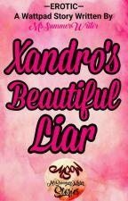 Xander's Beautiful Liar by MsSummerWriter
