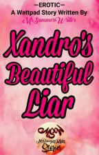 Xander's Beautiful Liar by MsSummerWriter