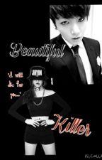 Beautiful Killer (BTS Jungkook Fanfic) [Book 1] by killer_zone1