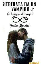 Stregata da un vampiro ~La famiglia di vampiri~ by Deny_Moretto