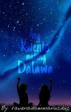 Ang Kwento Nating Dalawa (Spoken Poetry) by ravenadammanucduc