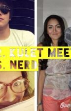 Mr. Kulet Meets Ms. Nerd [Kathniel] by DAddict