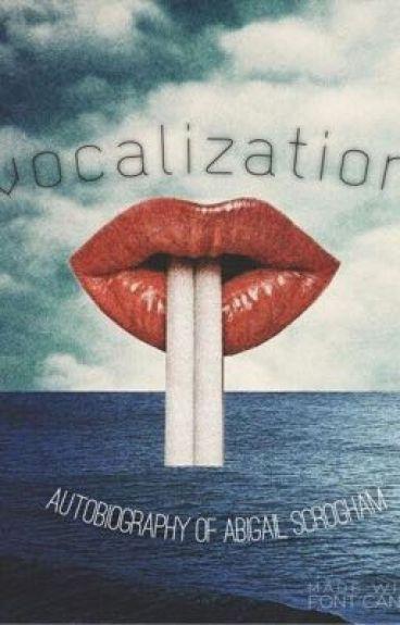 Vocalization (nanowrimo) by Abigailz1128