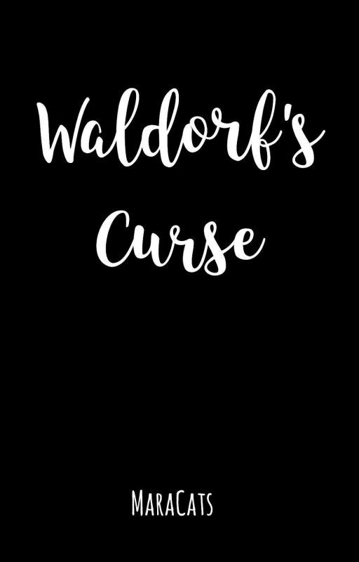 Waldorf's Curse by MaraCats