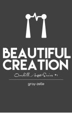 Beautiful Creation || Overkill Angst #1 by gray-zelle