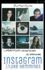 Instagram // Luke Hemmings (Short Story) by LyzeczkaLouisa