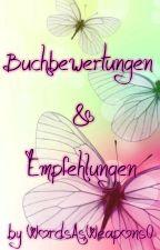 Buchempfehlungen & Buchbewertungen ♥ by WordsAsWeapons0