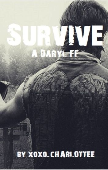▸Survive◂ a daryl ff