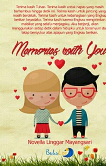 Memories with You (SELESAI)