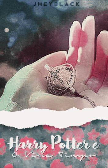 Vira Tempo - Harry Potter E O Vira Tempo