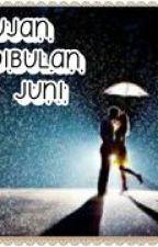 HUJAN DI BULAN JUNI by sanihilmi123