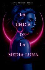 La chica de la Media Luna by 123Sharonbbbbbb